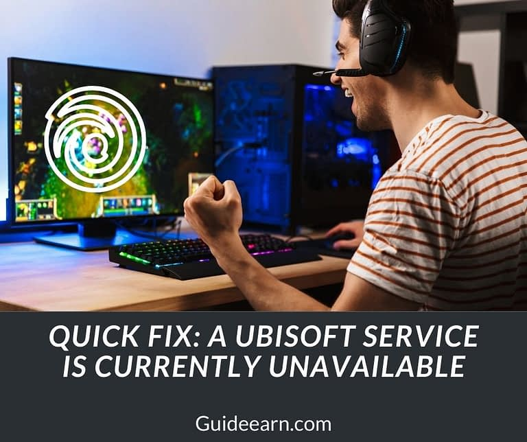 Quick Fix A Ubisoft Service is Currently Unavailable