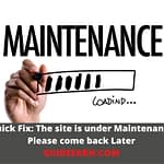 Quick Fix: The site is under Maintenance Please come back Later