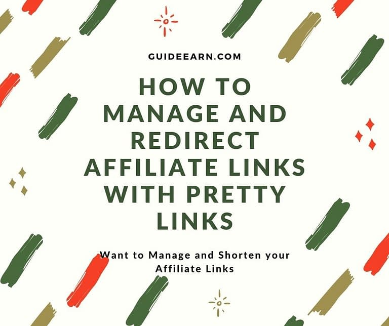 How to Manage and Redirect Affiliate Links with Pretty Links