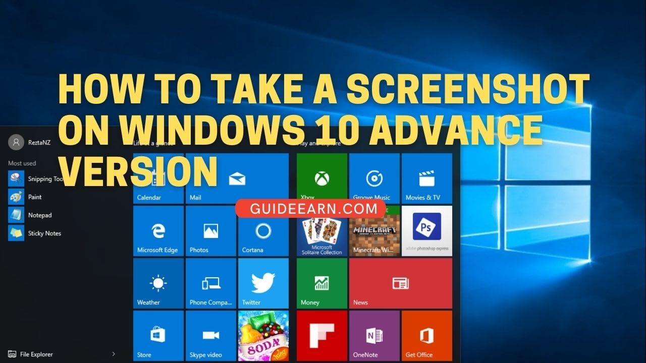 How To Take a Screenshot On Windows 10 Advance Version
