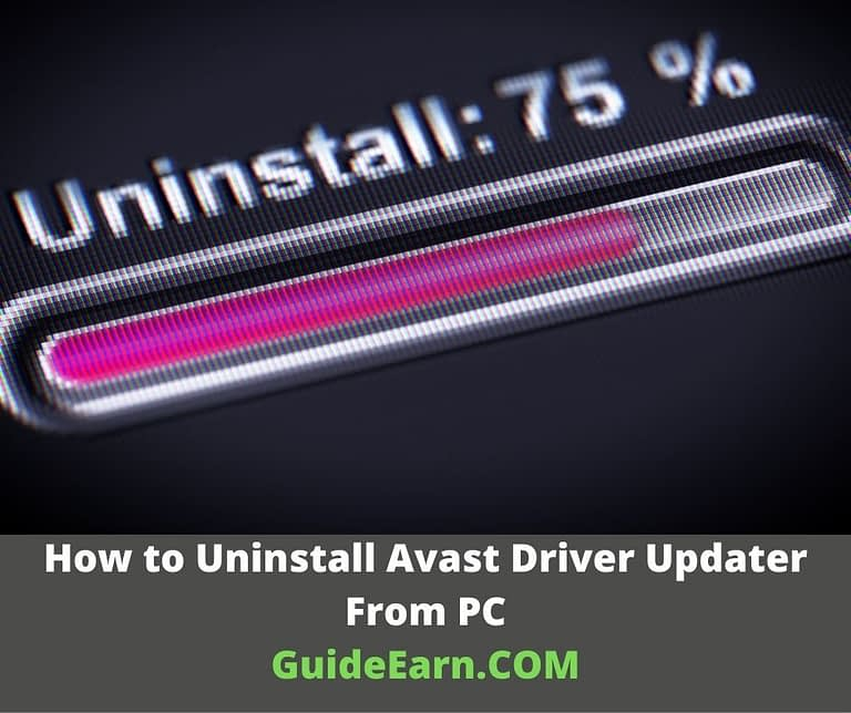 How to Uninstall Avast Driver Updater From PC